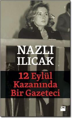 12 Eylül Kazanında Bir Gazeteci