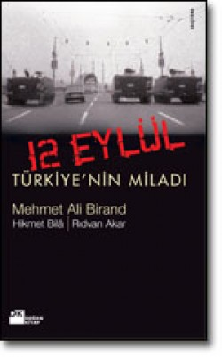 12 Eylül<br><span>Türkiye'nin Miladı</span>