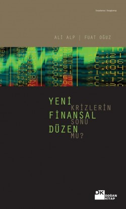 Yeni Finansal Düzen<br><span>Krizlerin Sonu Mu?</span>
