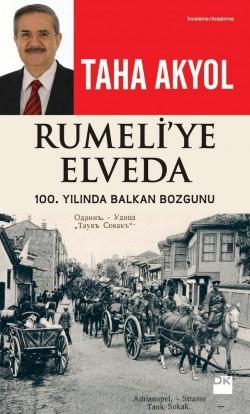 Rumeli'ye Elveda<br><span>100. Yılında Balkan Bozgunu</span>