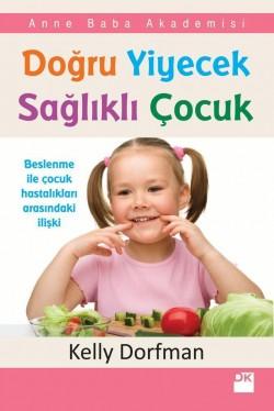 Doğru Yiyecek Sağlıklı Çocuk