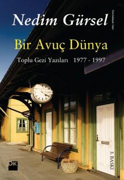 Bir Avuç Dünya<br><span>Toplu Gezi Yazıları [1977-1997]</span>