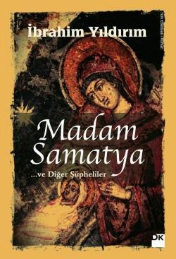 Madam Samatya<br><span>... Ve Diğer Şüpheliler</span>
