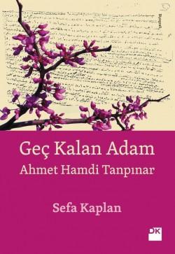 Geç Kalan Adam<br><span>Ahmet Hamdi Tanpınar</span>