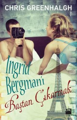 Ingrid Bergman'ı Baştan Çıkarmak