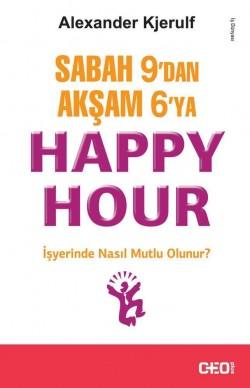Sabah 9'dan Akşam 6'ya Happy Hour