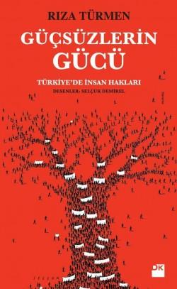 Güçsüzlerin Gücü<br><span>Türkiye'de İnsan Hakları</span>