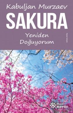Sakura<br><span>Yeniden Doğuyorum</span>