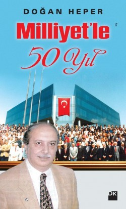 Milliyet'le 50 Yıl