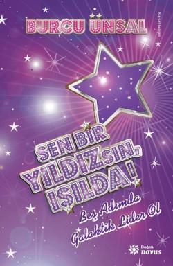 Sen Bir Yıldızsın, Işılda