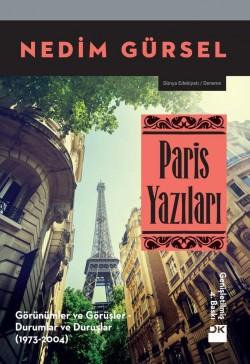 Paris Yazıları<br><span>Görünümler ve Görüşler, Durumlar ve Duruşlar</span>