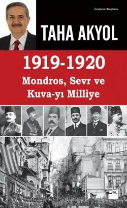 1919 - 1920 Mondros, Sevr ve Kuva-yı Milliye