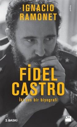 Fidel Castro<br><span>İki Ses Bir Biyografi</span>