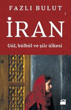 İran Gül Bülbül ve Şiir Ülkesi
