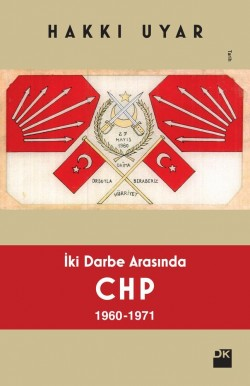 İki Darbe Arasında CHP 1960-1971