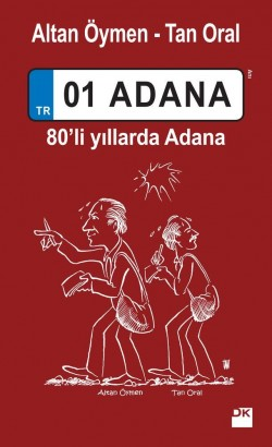 01 Adana - 80'li Yıllarda Adana