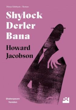 Shylock Derler Bana<br><span>Shakespeare Yeniden</span>
