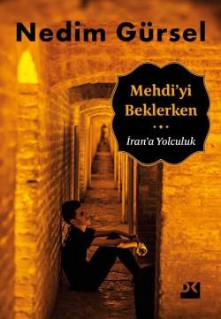 Mehdi'yi Beklerken<br><span>İran'a Yolculuk</span>