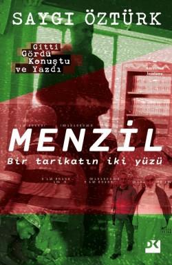 Menzil<br><span>Bir tarikatın iki yüzü</span>