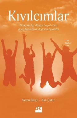 Kıvılcımlar<br><span>Daha iyi bir dünya hayal eden genç kadınların değişim öyküleri</span>