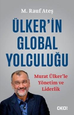 Ülker'in Global Yolculuğu<br><span>Murat Ülker'le Yönetim ve Liderlik</span>