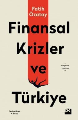 Finansal Krizler ve Türkiye<br><span>Genişletilmiş 6. Baskı</span>