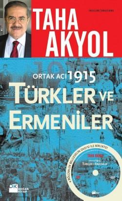 Ortak Acı, 1914: Türkler ve Ermeniler