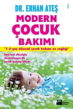 Modern Çocuk Bakımı<br><span>1-6 Yaş Dönemi Çocuk Bakımı ve Sağlığı</span>