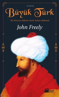 Büyük Türk<br><span>İki Denizin Hakimi Fatih Sultan Mehmed</span>