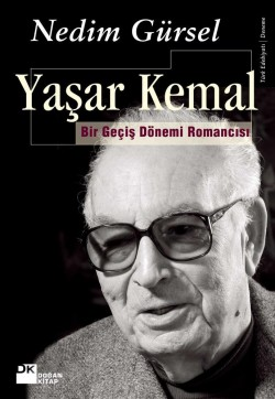 Yaşar Kemal<br><span>Bir Geçiş Dönemi Edebiyatçısı</span>