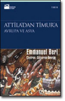 Attila'dan Timur'a<br><span>Avrupa ve Asya</span>