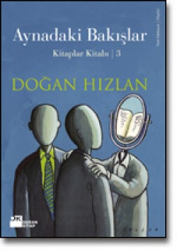 Aynadaki Bakışlar<br><span>Kitaplar Kitabı 3</span>
