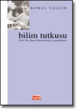 Bilim Tutkusu<br><span>Prof. Dr. Onur Güntürkün'ün Yaşamöyküsü</span>
