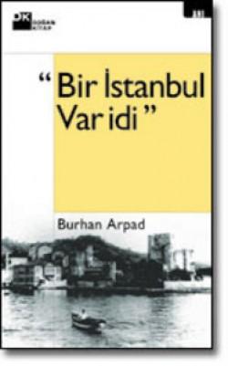 Bir İstanbul Var idi