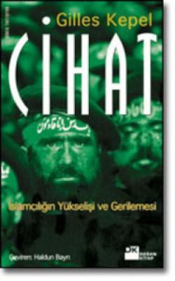 Cihat<br><span>İslamcılığın Yükselişi ve Gerilemesi</span>