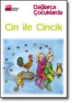 Cin ile Cincik<br><span>Dağlarca Çocuklarda</span>