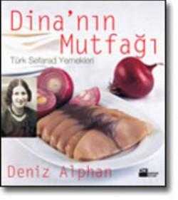 Dina'nın Mutfağı<br><span>Türk Sefarad Yemekleri</span>