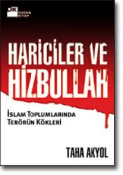 Hariciler ve Hizbullah<br><span>İslam Toplumlarında Terörün Kökleri</span>