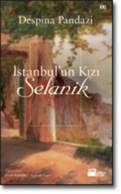 İstanbul'un Kızı Selanik