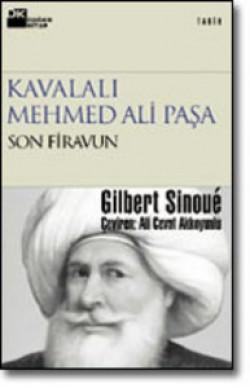 Kavalalı Mehmed Ali Paşa<br><span>Son Firavun</span>