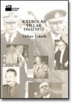 Kaybolan Yıllar<br><span>1961-1973</span>