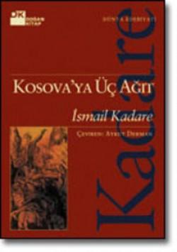 Kosova'ya Üç Ağıt