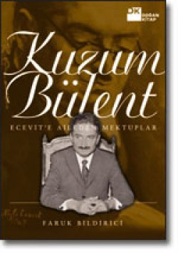 Kuzum Bülent<br><span>Ecevit'e Aileden Mektuplar</span>