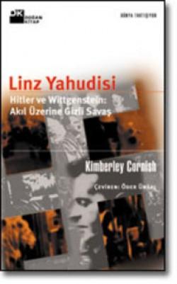 Linz Yahudisi<br><span>Hitler ve Wittgenstein: Akıl Üzerine Gizli Savaş</span>