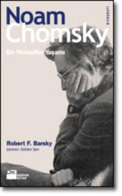 Noam Chomsky<br><span>Bir Muhalifin Yaşamı</span>