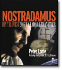Nostradamus<br><span>Bin Yıl Ötesi, 2016'ya Kadar Kehanetler</span>