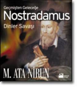Nostradamus<br><span>Geçmişten Geleceğe-Dinler Savaşı</span>