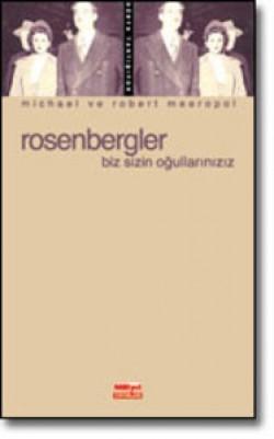 Rosenbergler<br><span>Biz Sizin Oğullarınızız</span>
