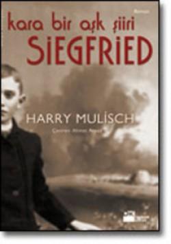 Siegfried<br><span>Kara Bir Aşk Şiiri</span>