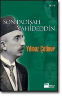 Son Padişah Vahideddin